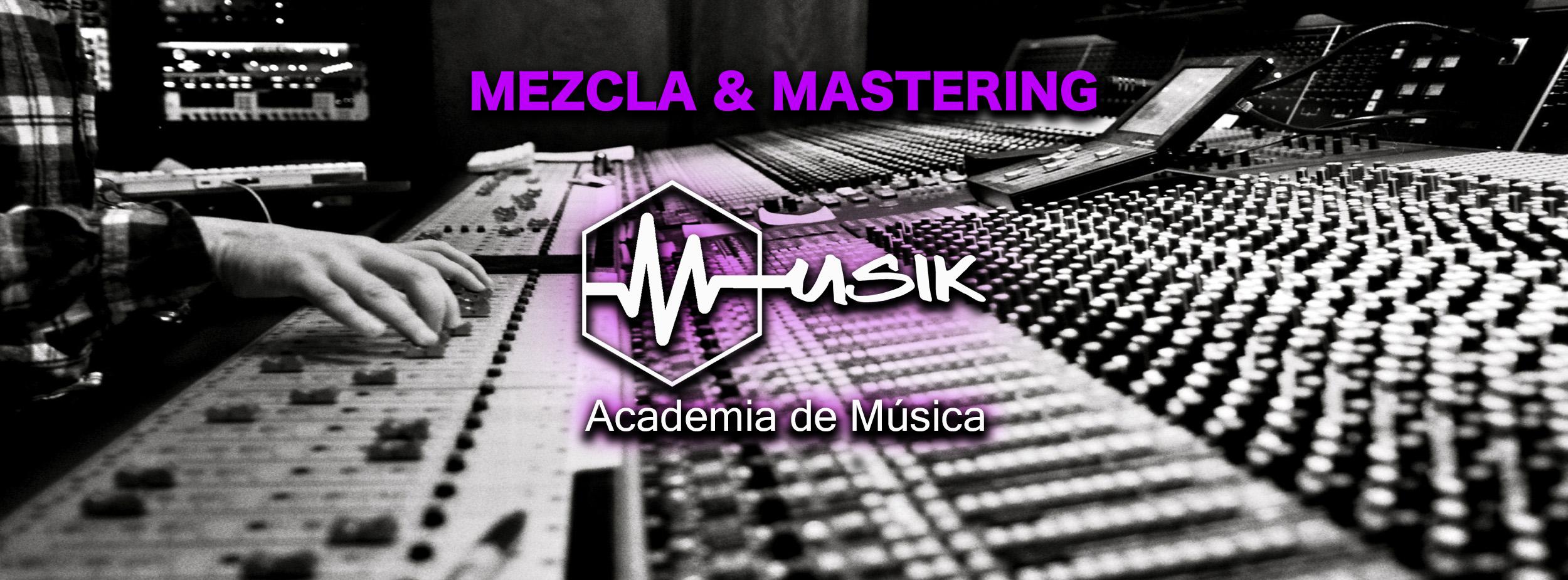 Musik 011 - Mezcla y Mastering